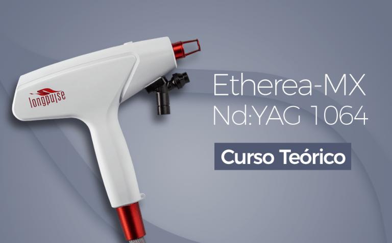 Etherea-MX NdYAG 1064 - Curso Teorico