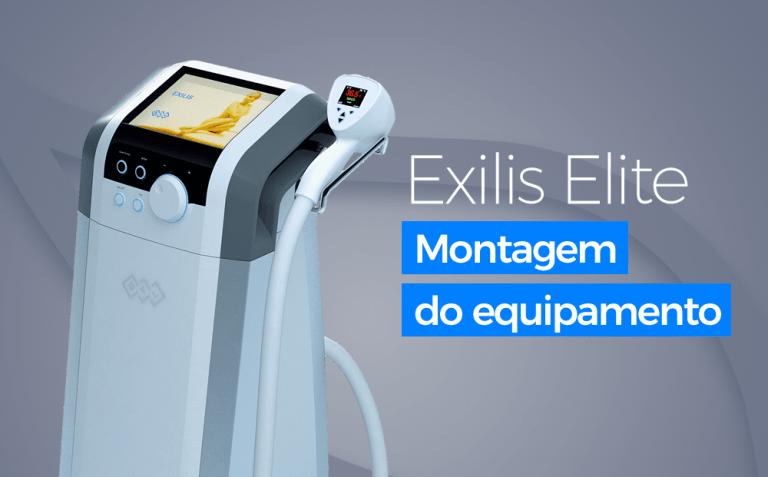 Exilis Elite - Montagem do Equipamento