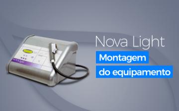 Nova Light - Montagem do Equipamento