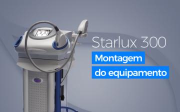 Starlux 300 - Montagem do Equipamento