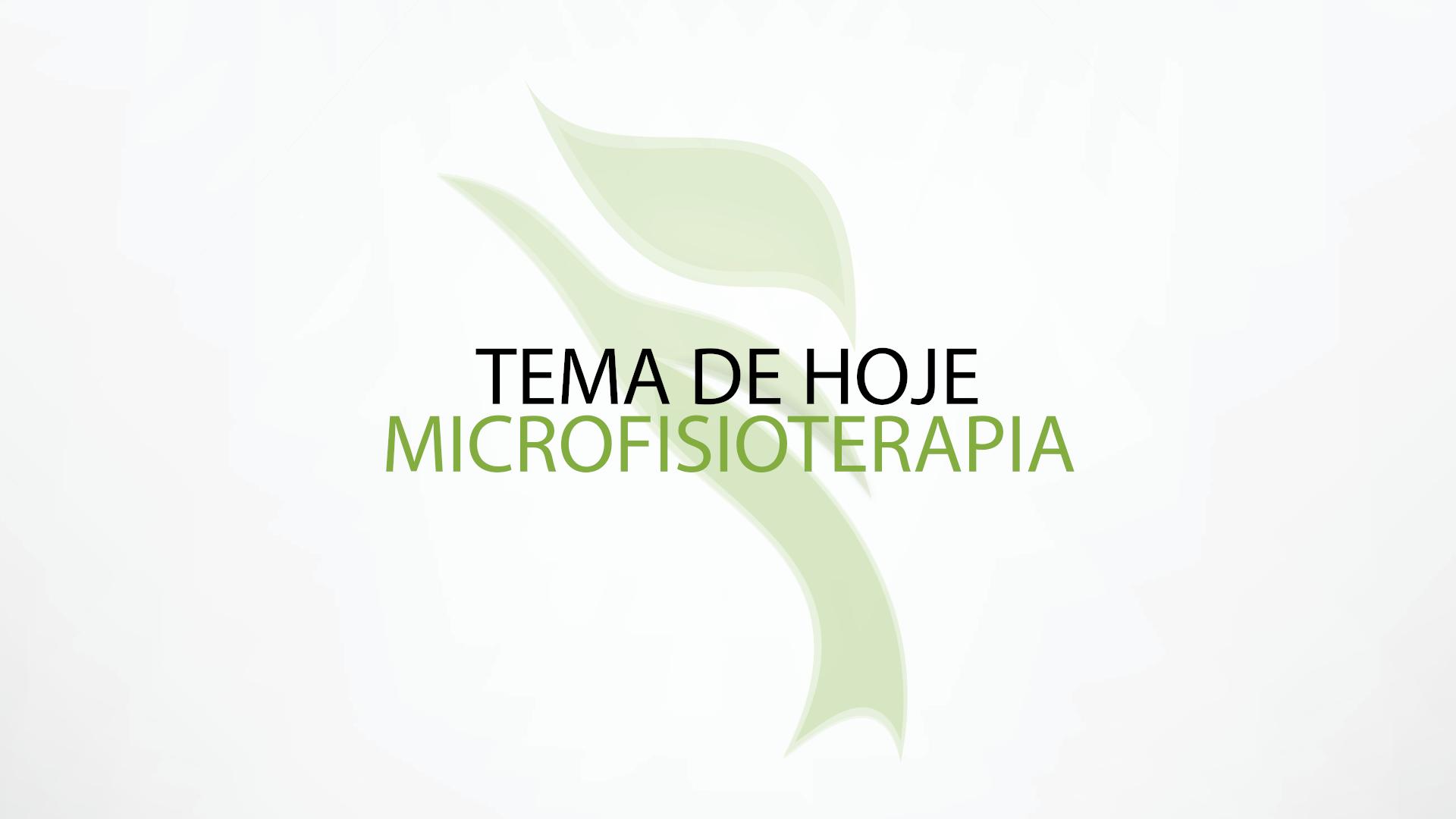 Conheça os benefícios da Microfisioterapia