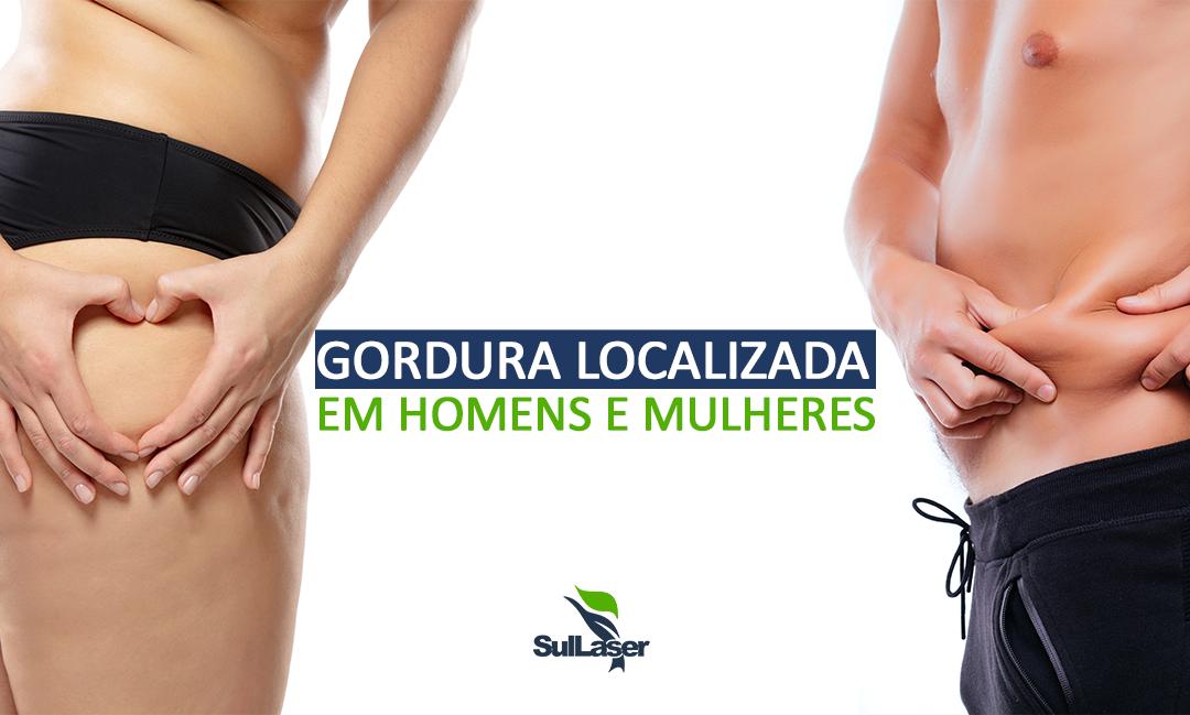 Gordura Localizada, como costuma se aparecer em Homens e Mulheres