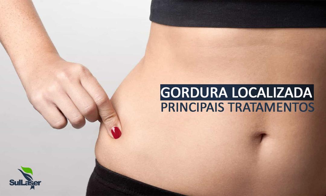 Gordura Localizada Principais Tratamentos